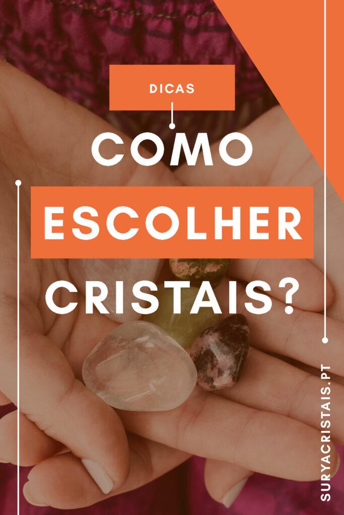 como escolher cristais surya cristais